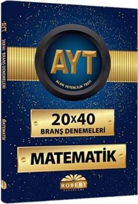 Robert Ayt 20X40 Branş Denemeleri: Matematik