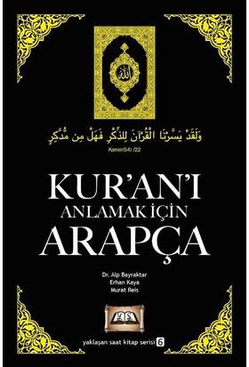 Kur'an'ı Anlamak İçin Arapça - Alp Bayraktar