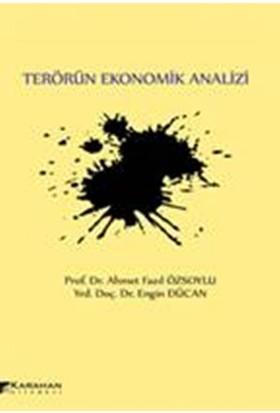 Terörün Ekonomik Analizi - Ahmet Fazıl Özsoylu