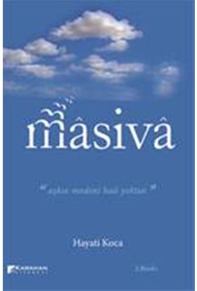 Masiva:Aşkın Medeni Hali Yoktur - Hayati Koca
