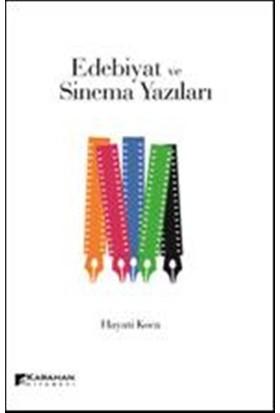 Edebiyat Ve Sinema Yazıları - Hayati Koca