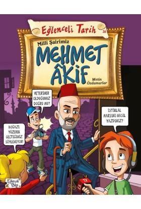 Milli Şairimiz Mehmet Akif - Metin Özdamarlar