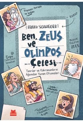 Ben, Zeus Ve Olimpos Çetesi(Ciltli) - Frank Schwieger