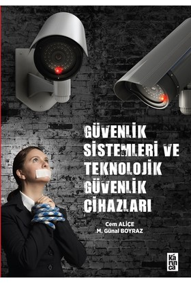 Güvenlik Sistemleri Ve Teknolojik Güvenlik CihazlarıCem ALİÇE