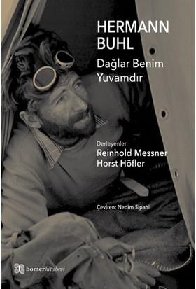 Hermann Buhl, Dağlar Benim Yuvamdır