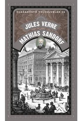 Mathias Sandorf: Olağanüstü Yolculuklar 14 - Jules Verne