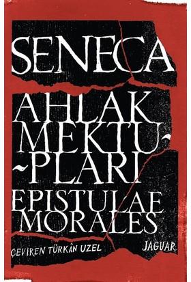 Ahlak Mektupları - Seneca
