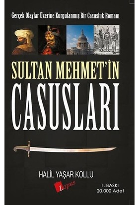 Sultan Mehmet'in Casusları - Halil Yaşar Kollu