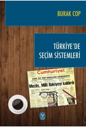 Türkiye'de Seçim Sistemleri - Burak Cop
