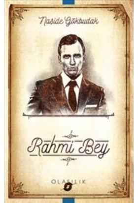 Rahmi Bey - Naşide Gökbudak