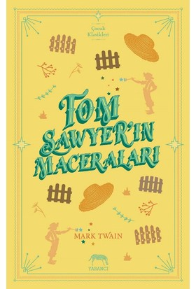 Tom Sawyer'In Maceraları - Mark Twain