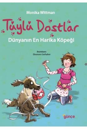 Tüylü Dostlar Dünyanın En Harika Köpeği - Monika Wittman