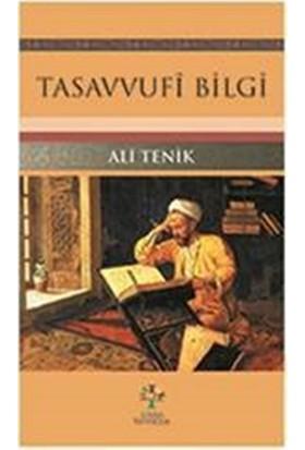 Tasavvufî Bilgi - Ali Tenik