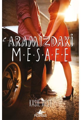 Aramızdaki Mesafe - Kasie West
