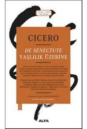Yaşlılık Üzerine - Cicero