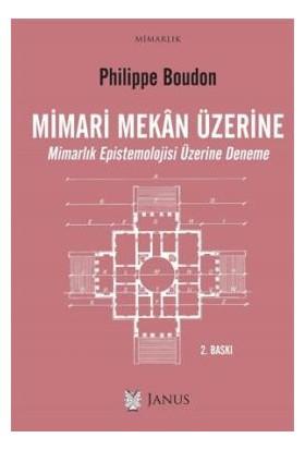 Mimari Mekan Üzerine-Philippe Boudon