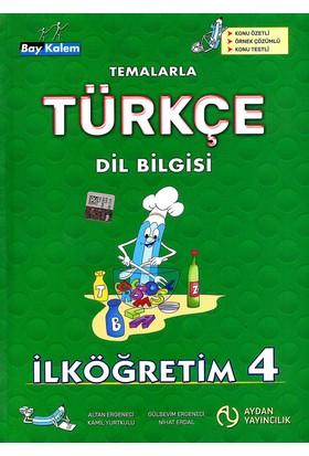 Aydan Yayıncılık Bay Kalem Temalarla Türkçe Dil Bilgisi 4 - Altan Ergeneci