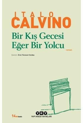 Bir Kış Gecesi Eğer Bir Yolcu - Italo Calvino
