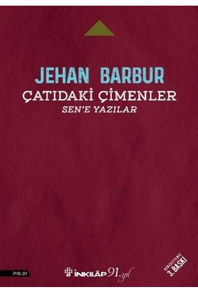 Çatıdaki Çimenler:Sen'e Yazılar - Jehan Barbur
