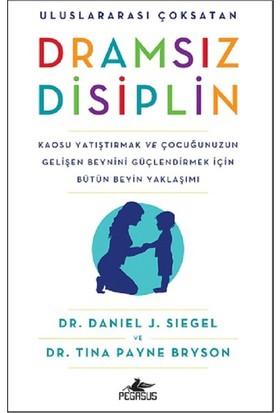 Dramsız Disiplin - Daniel J. Siegel