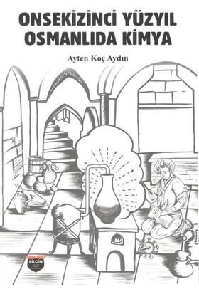 Onsekizinci Yüzyıl Osmanlıda Kimya, Clz - Ayten Koç
