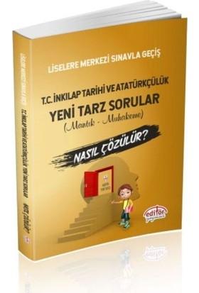 Editör Lgs T.C. İnkılap Tarihi Ve Atatürkçülük Mantık Ve Muhakeme Soruları Nasıl Çözülür