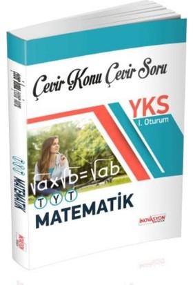 İnovasyon Yks 1. Oturum Matematik Çevir Konu Çevir Soru