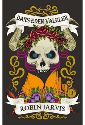 Dans Eden Valeler - Robin Jarvis