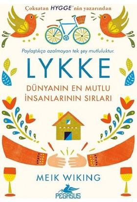 Lykke-Dünyanın En Mutlu İnsanlarının Sırları - Meik Wiking