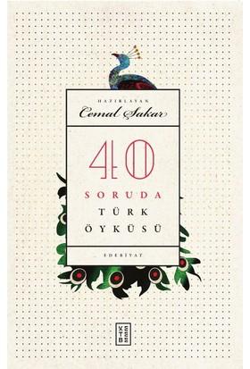 40 Soruda Türk Öyküsü: Ciltli - Cemal Şakar