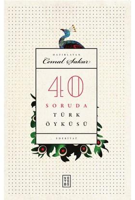 40 Soruda Türk Öyküsü - Cemal Şakar