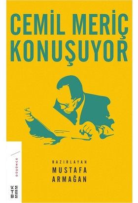 Cemil Meriç Konuşuyor :Ciltli - Mustafa Armağan