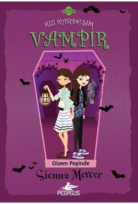 Kız Kardeşim Vampir 15 :Gizem Peşinde - Sienna Mercer