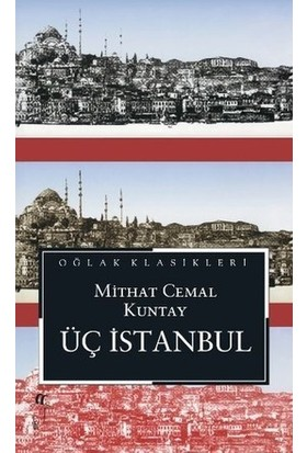 Üç İstanbul - Mithat Cemal Kuntay