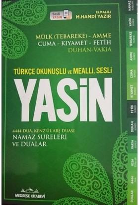 Türkçe Okunuşlu Ve Mealli, Sesli Yasin-İ Şerif - Elmalılı Hamdi Yazır
