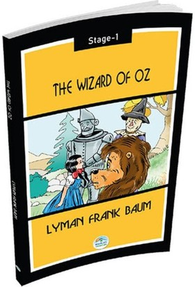 The Wizard Of Oz - Lyman Frank Baum (Stage 1) - Lyman Frank Baum