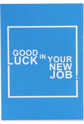 Pulp Good Luck In Your New Job Tebrik Kartı