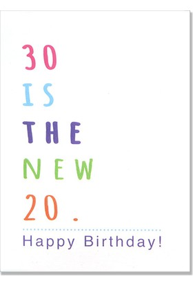 Pulp Doğum Günü Tebrik Kartı ''30 Is The New 20''