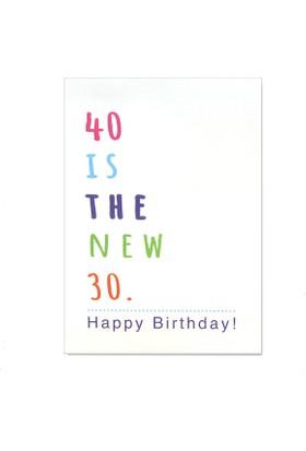 Pulp Doğum Günü Tebrik Kartı 40 Is The New 30