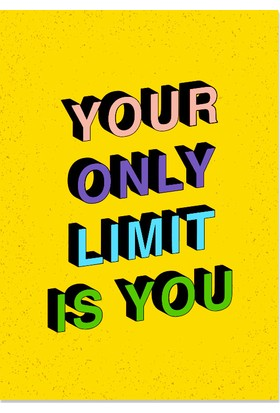 KagitoYour Only Limit Is You Poster
