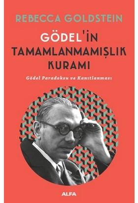 Gödel'İn Tamamlanmamışlık Kuramı - Rebecca Goldstein