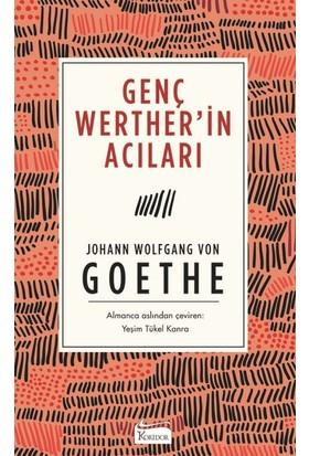 Genç Werther'İn Acıları(Ciltli) - Johann Wolfgang