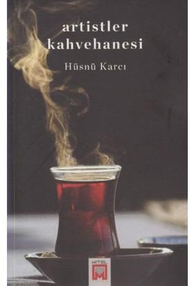 Artistler Kahvehanesi - Hüsnü Karcı