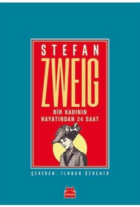 Bir Kadının Hayatından 24 Saat - Stefan Zweig