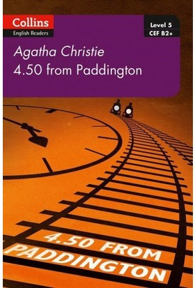 4.50 From Paddington +Online Audio B2+ (Agatha Christie Readers) Second Edition - Agatha Christie