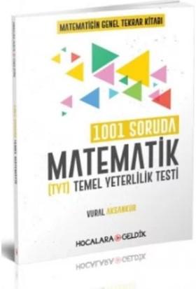 Hocalara Geldik Tyt 1001 Soruda Matematik - Vural Aksankur