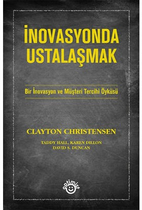 İnovasyonda Ustalaşmak - Clayton Christensen