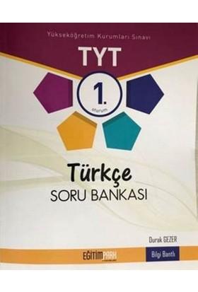 Eğitim Park Tyt 1. Oturum Türkçe Soru Bankasıb - Durak Gezer