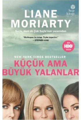 Küçük Ama Büyük Yalanlar - Liane Moriarty
