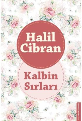 Kalbin Sırları - Halil Cibran